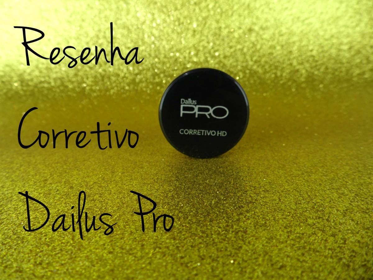 Resenha - Corretivo HD Dailus Pro